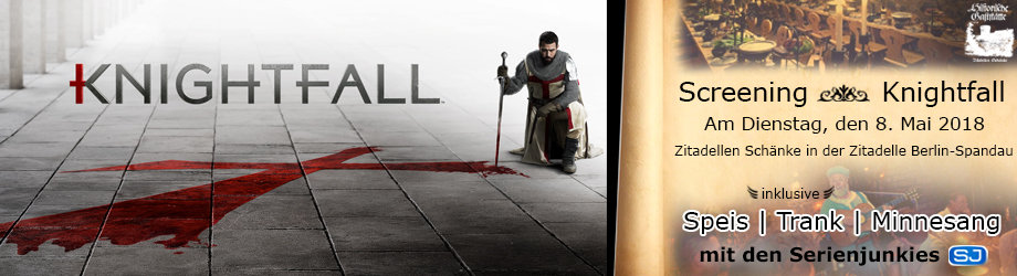 Knightfall: Exklusives Screening-Event in Berlin am 8. Mai - Seid ...